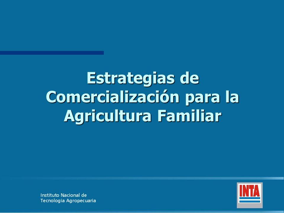 Estrategias de Comercialización para la Agricultura Familiar