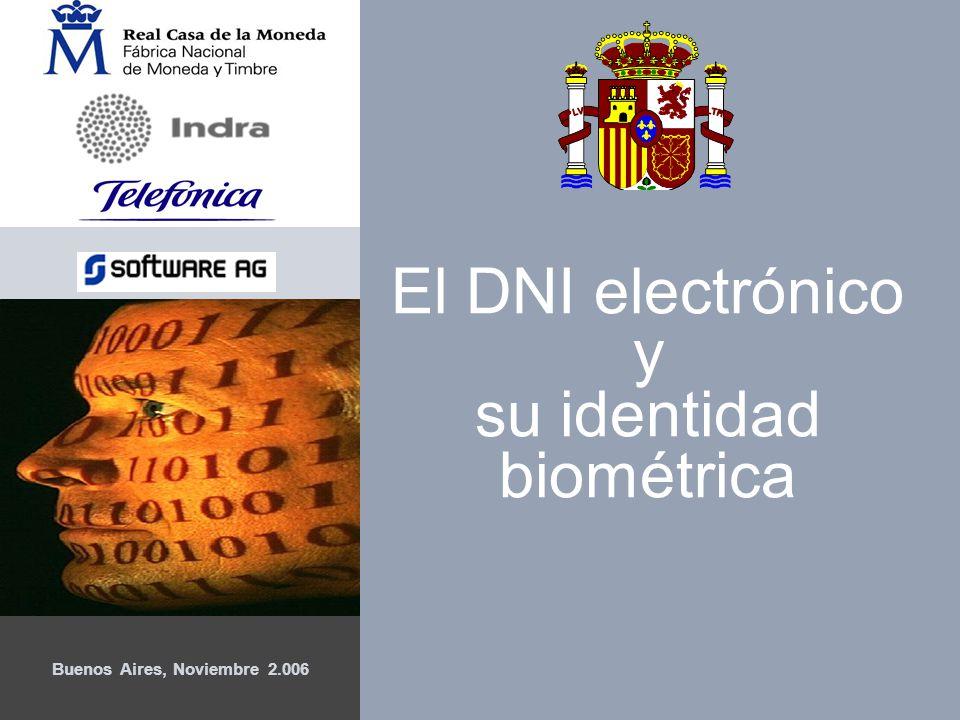 1 Buenos Aires, Noviembre 2.006 El DNI electrónico y su identidad biométrica