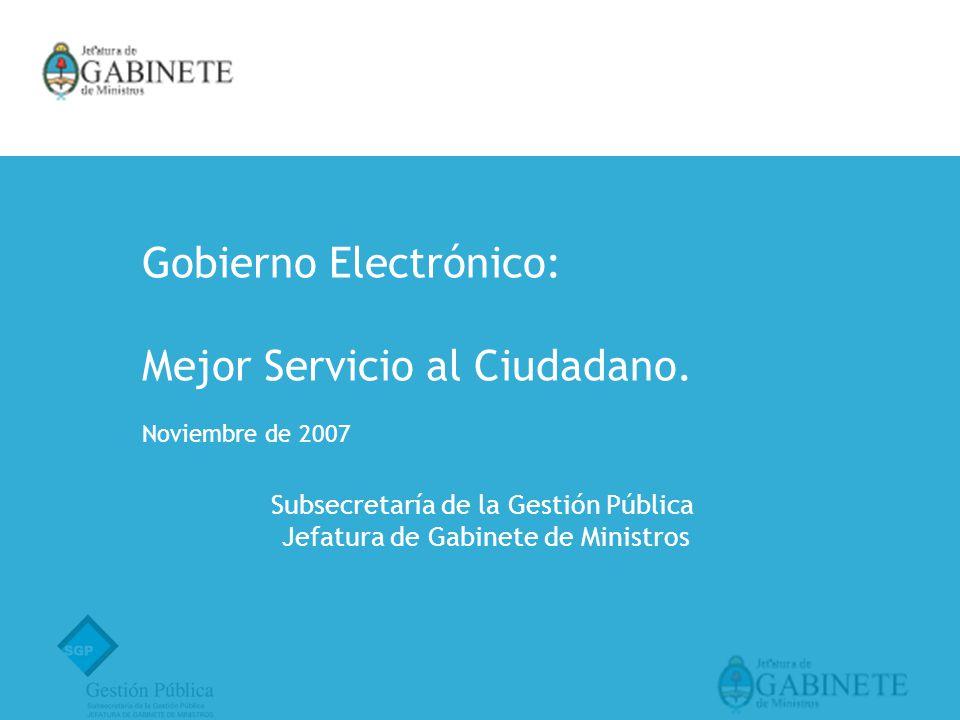 Gobierno Electrónico: Mejor Servicio al Ciudadano.