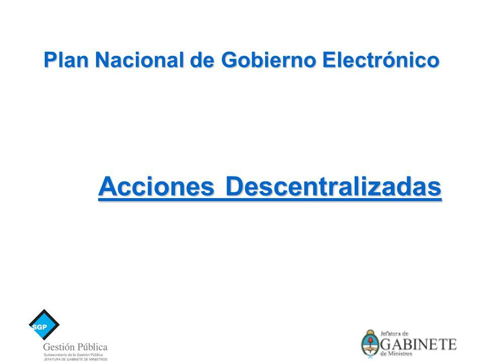 Plan Nacional de Gobierno Electrónico Acciones Descentralizadas