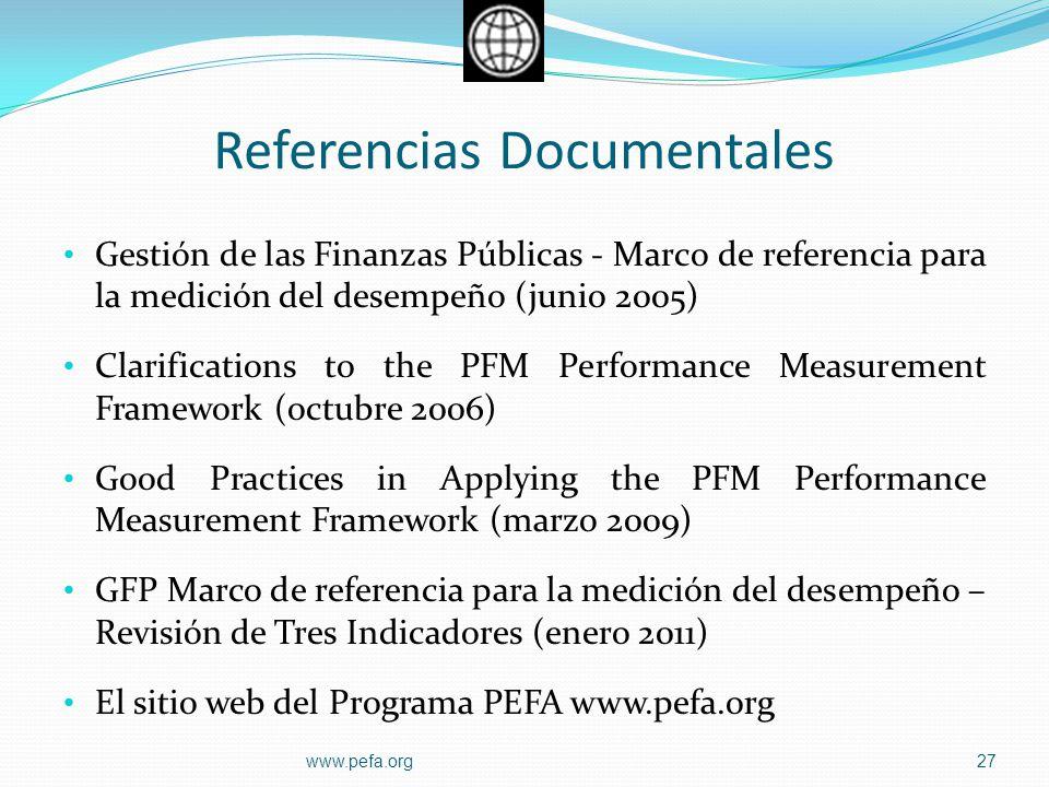 Referencias Documentales Gestión de las Finanzas Públicas - Marco de referencia para la medición del desempeño (junio 2005) Clarifications to the PFM