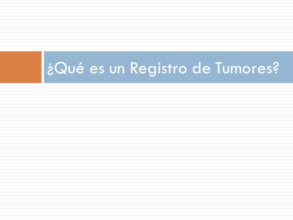 ¿Qué es un Registro de Tumores?