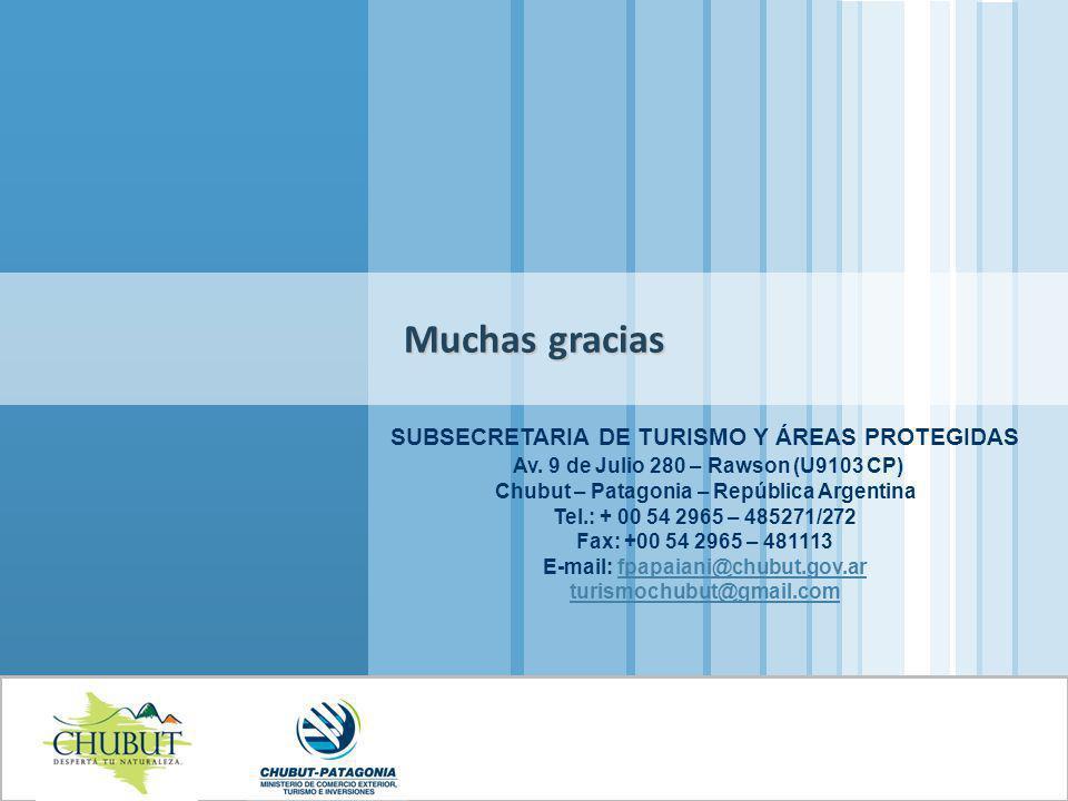 SUBSECRETARIA DE TURISMO Y ÁREAS PROTEGIDAS Av. 9 de Julio 280 – Rawson (U9103 CP) Chubut – Patagonia – República Argentina Tel.: + 00 54 2965 – 48527