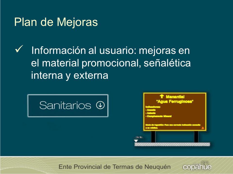 Plan de Mejoras Información al usuario: mejoras en el material promocional, señalética interna y externa