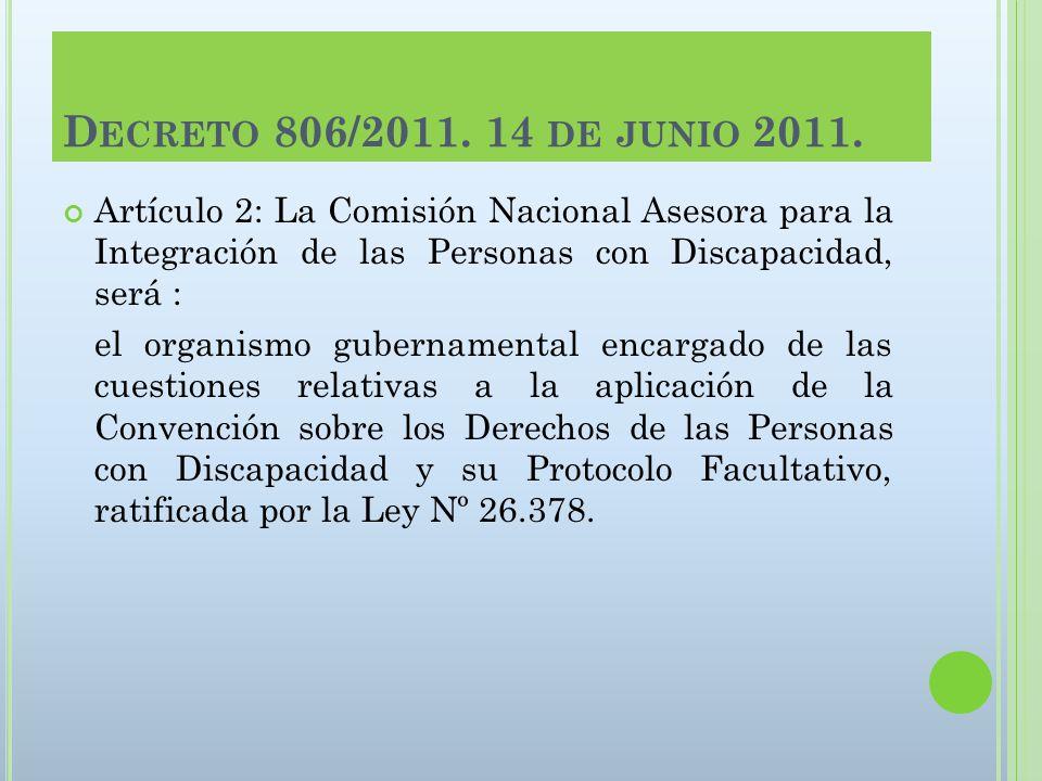 D ECRETO 806/2011. 14 DE JUNIO 2011.
