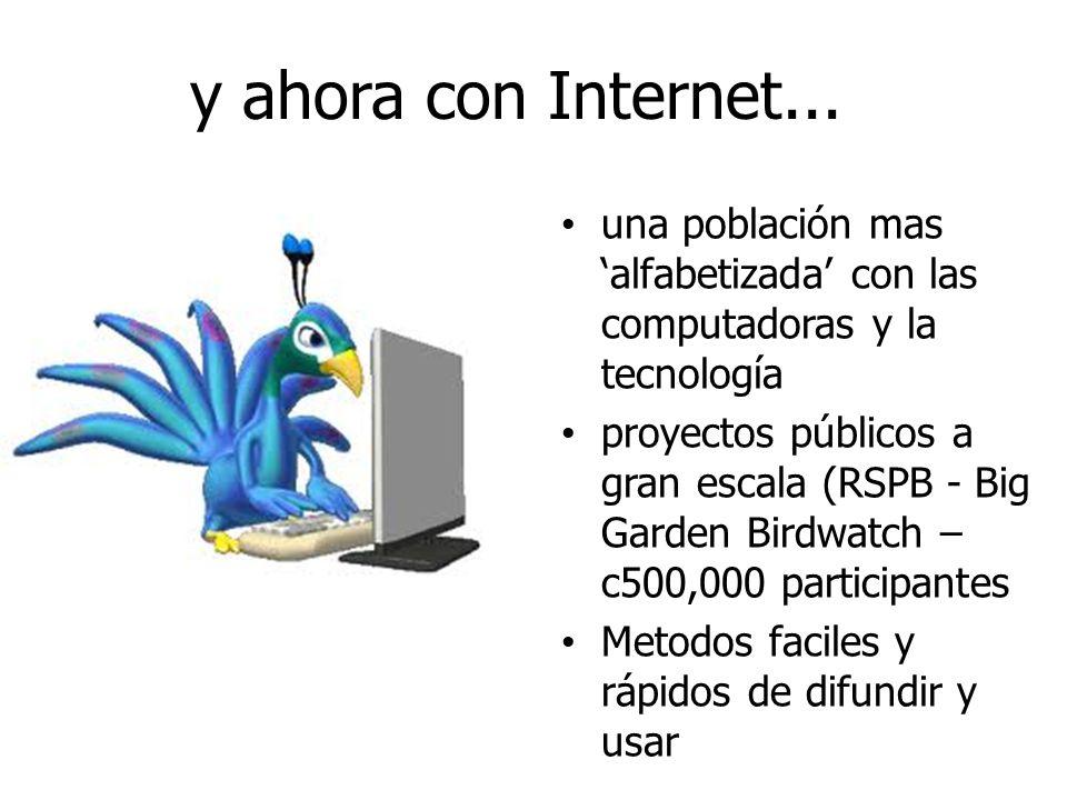 y ahora con Internet...