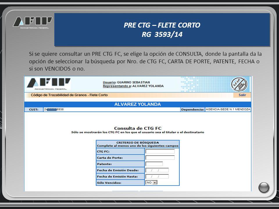 PRE CTG – FLETE CORTO RG 3593/14 PRE CTG – FLETE CORTO RG 3593/14 Constancia de RECHAZO DE DESCARGA en formato PDF.