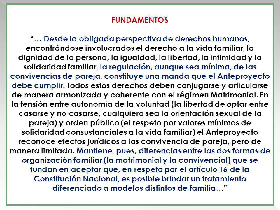 FUNDAMENTOS … Desde la obligada perspectiva de derechos humanos, encontrándose involucrados el derecho a la vida familiar, la dignidad de la persona,
