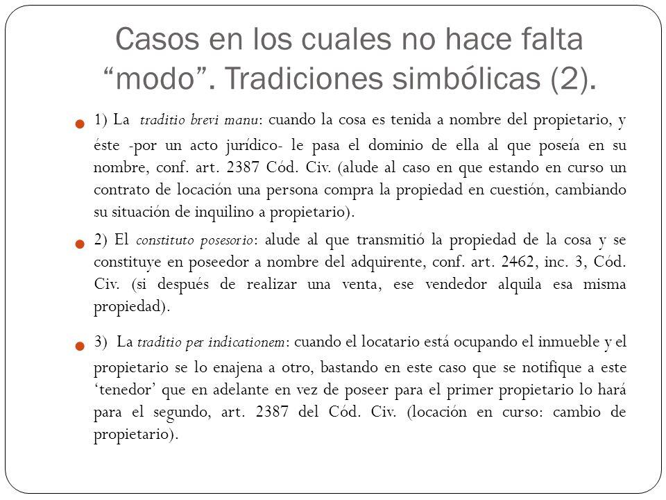 Casos en los cuales no hace falta modo.Tradiciones simbólicas (2).