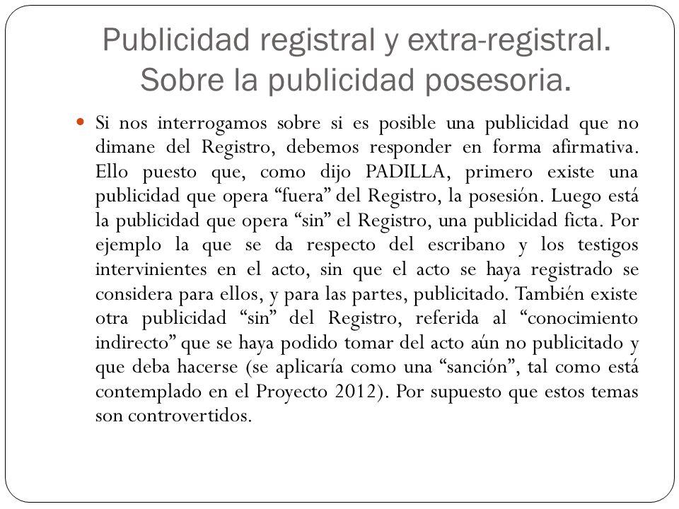 Publicidad registral y extra-registral.Sobre la publicidad posesoria.