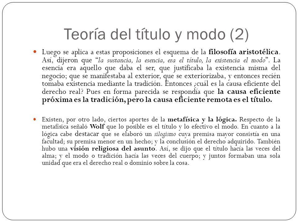 Teoría del título y modo (2) Luego se aplica a estas proposiciones el esquema de la filosofía aristotélica.