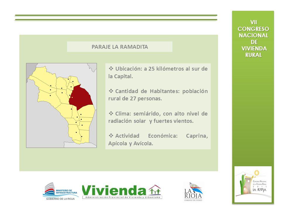 VII CONGRESO NACIONAL DE DE VIVIENDA RURAL VIVIENDA RURAL Ubicación: a 25 kilómetros al sur de la Capital. Cantidad de Habitantes: población rural de