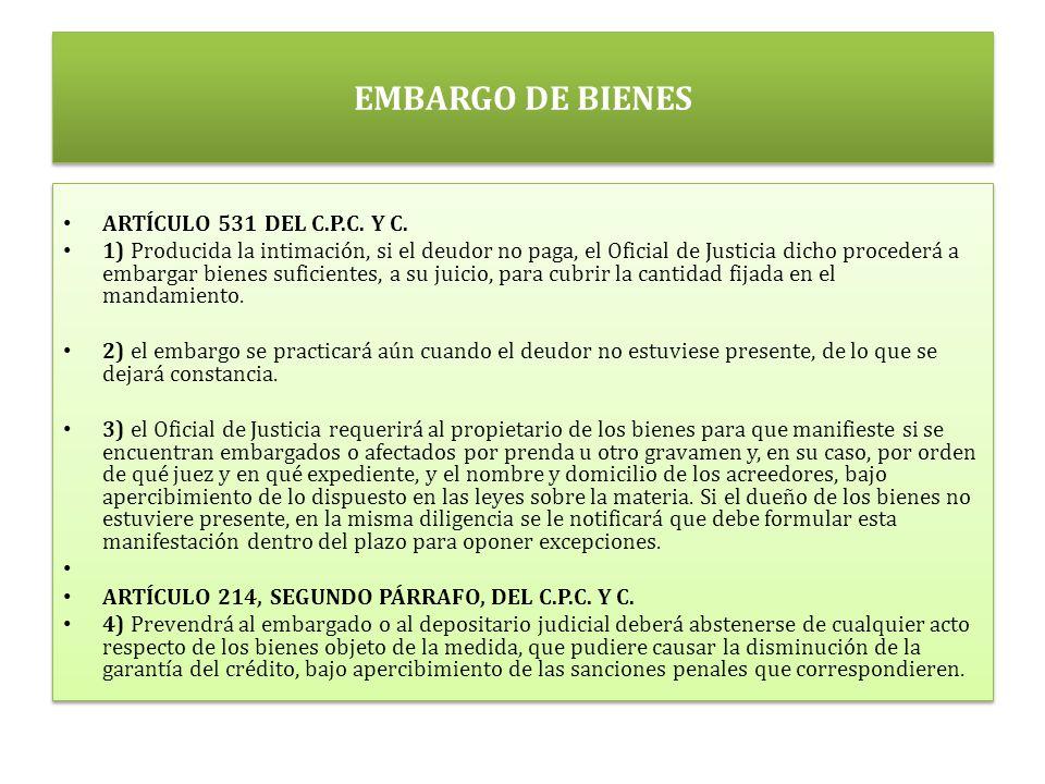 EMBARGO DE BIENES ARTÍCULO 531 DEL C.P.C.Y C.