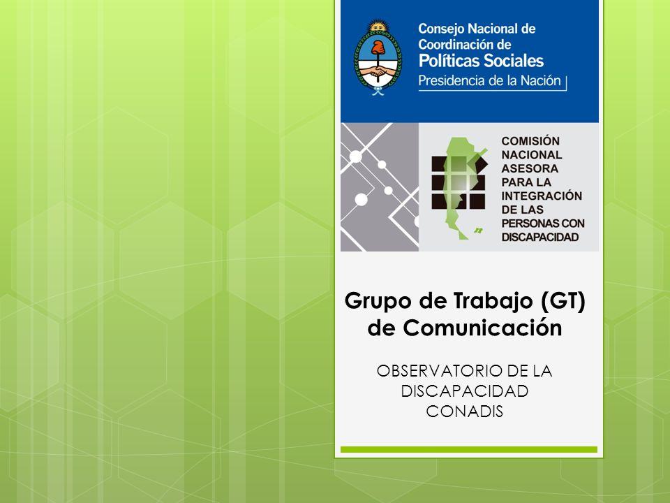 Grupo de Trabajo (GT) de Comunicación OBSERVATORIO DE LA DISCAPACIDAD CONADIS