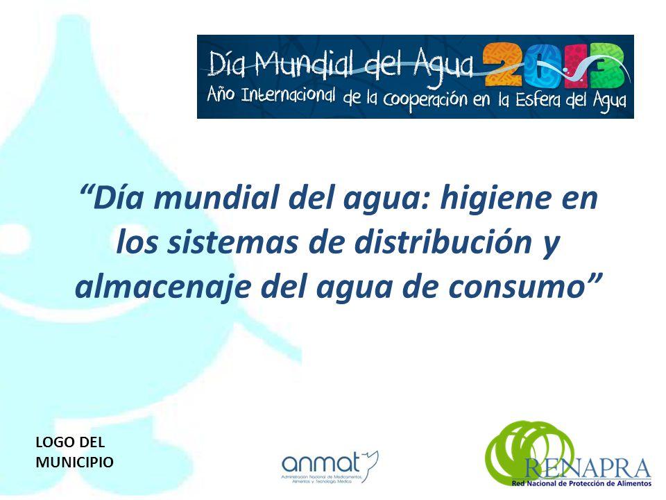 Día mundial del agua: higiene en los sistemas de distribución y almacenaje del agua de consumo LOGO DEL MUNICIPIO