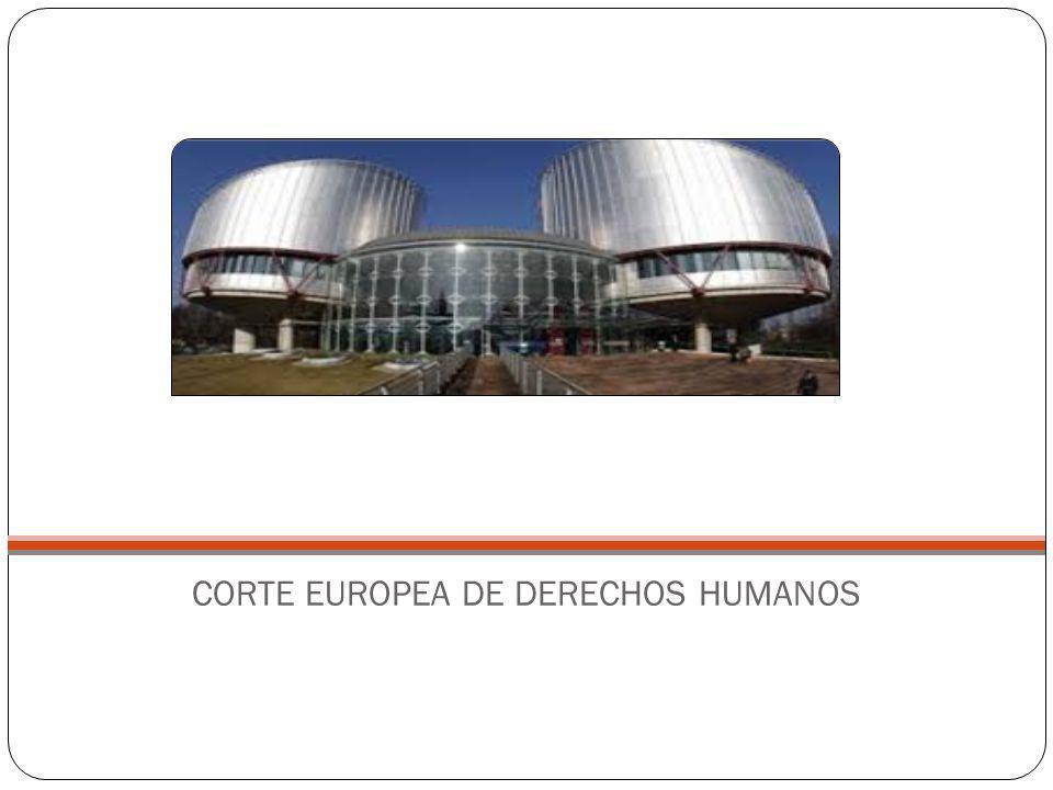 CORTE EUROPEA DE DERECHOS HUMANOS