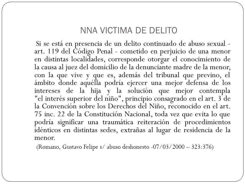 NNA VICTIMA DE DELITO Si se está en presencia de un delito continuado de abuso sexual - art.