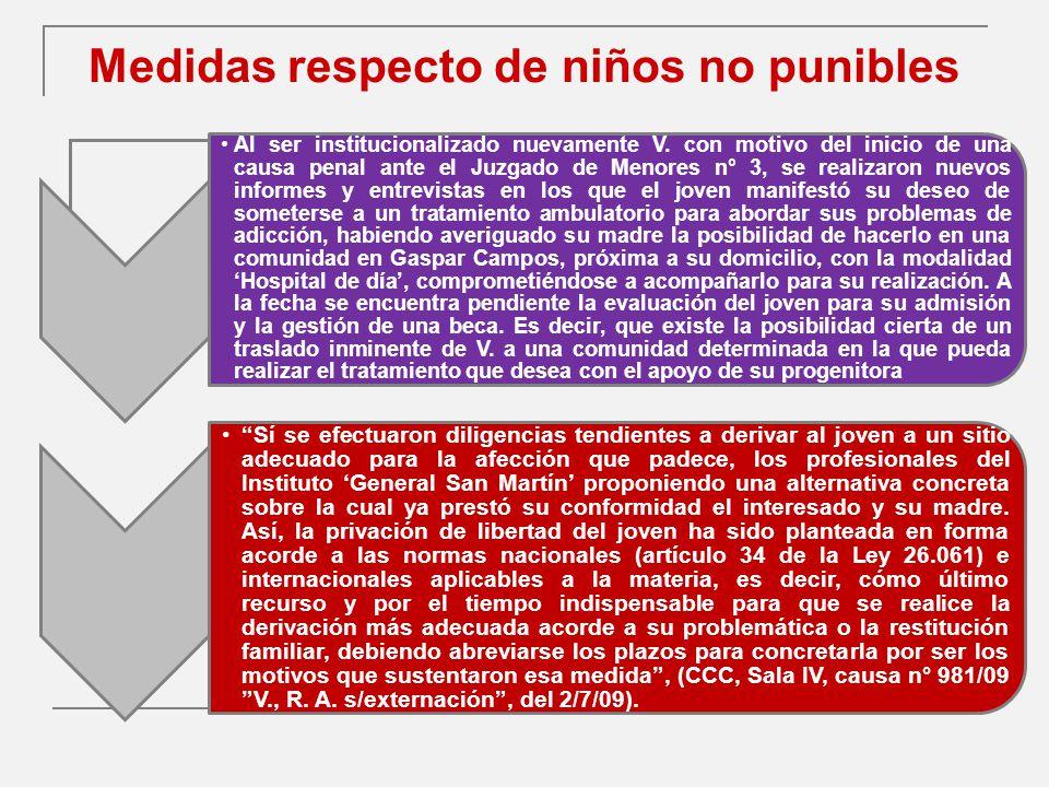 Medidas respecto de niños no punibles Al ser institucionalizado nuevamente V.