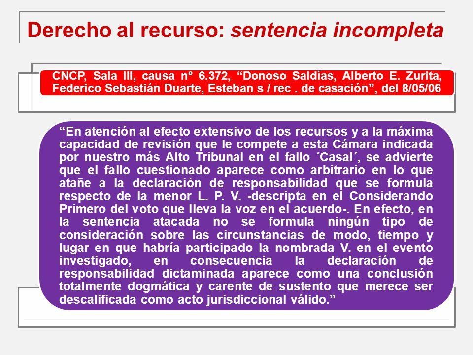 Derecho al recurso: sentencia incompleta CNCP, Sala III, causa n° 6.372, Donoso Saldías, Alberto E.
