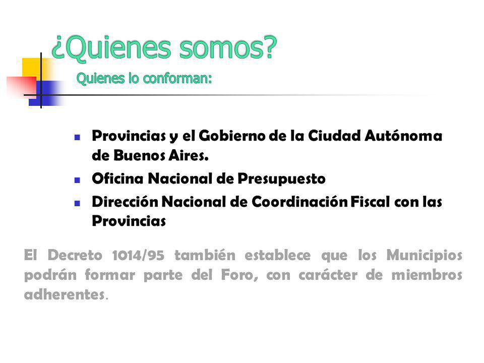Provincias y el Gobierno de la Ciudad Autónoma de Buenos Aires.