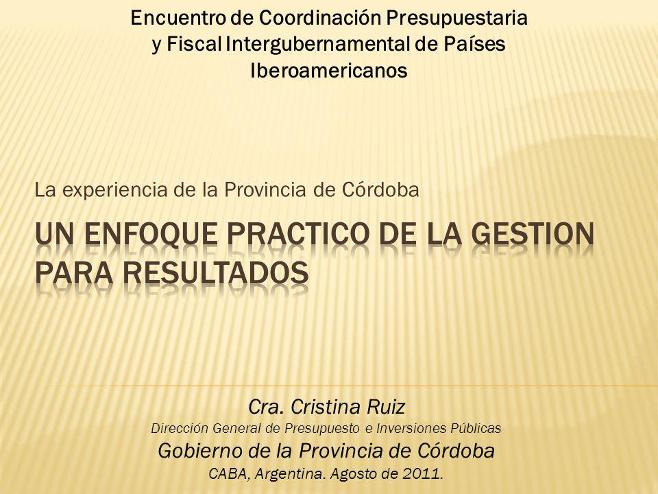 La experiencia de la Provincia de Córdoba Cra.