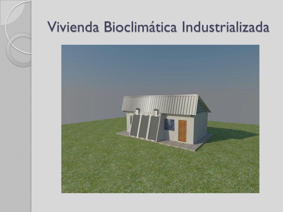Vivienda Bioclimática Industrializada