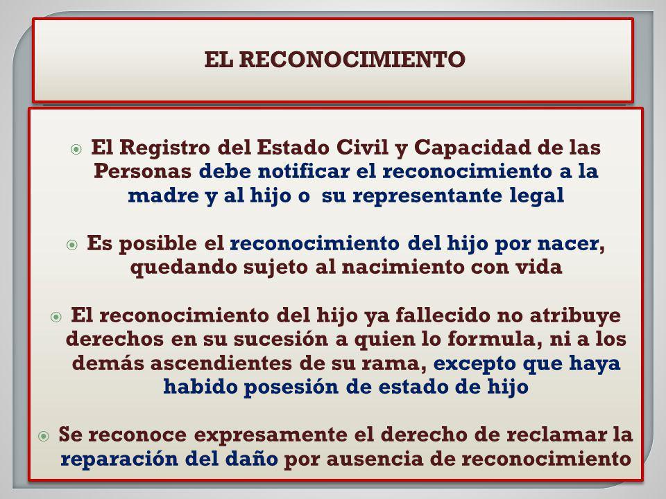 El Registro del Estado Civil y Capacidad de las Personas debe notificar el reconocimiento a la madre y al hijo o su representante legal Es posible el