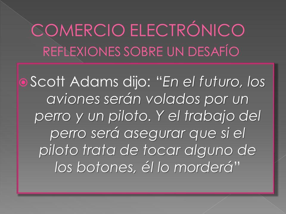 Es el acto de comprar y vender mercaderías y servicios a través de un medio electrónico. Variedad de transacciones electrónicas SIN DOCUMETOS EN PAPEL