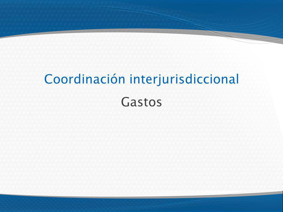 Coordinación interjurisdiccional Gastos