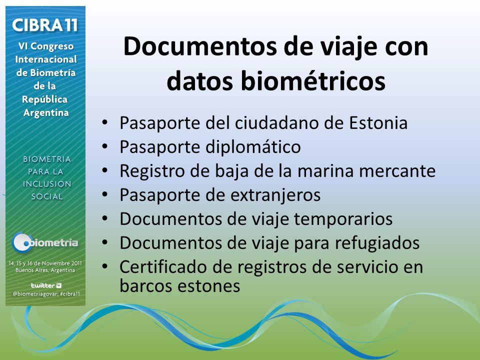 Documentos de viaje con datos biométricos Pasaporte del ciudadano de Estonia Pasaporte diplomático Registro de baja de la marina mercante Pasaporte de extranjeros Documentos de viaje temporarios Documentos de viaje para refugiados Certificado de registros de servicio en barcos estones