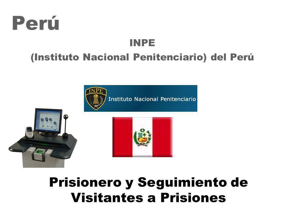 32 Perú INPE (Instituto Nacional Penitenciario) del Perú Prisionero y Seguimiento de Visitantes a Prisiones