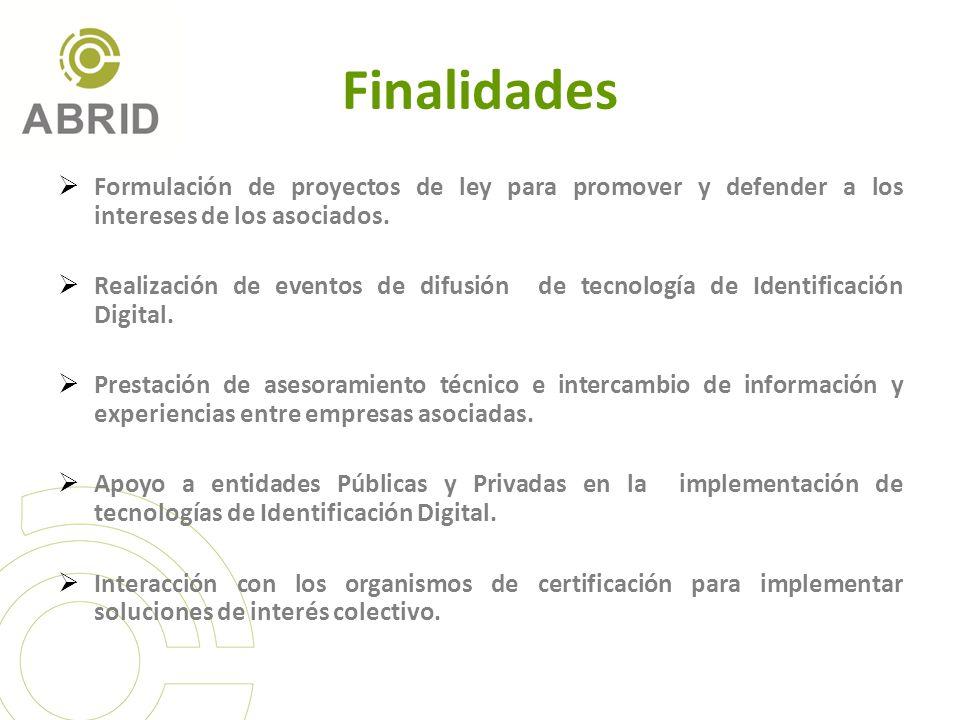 Finalidades Formulación de proyectos de ley para promover y defender a los intereses de los asociados. Realización de eventos de difusión de tecnologí