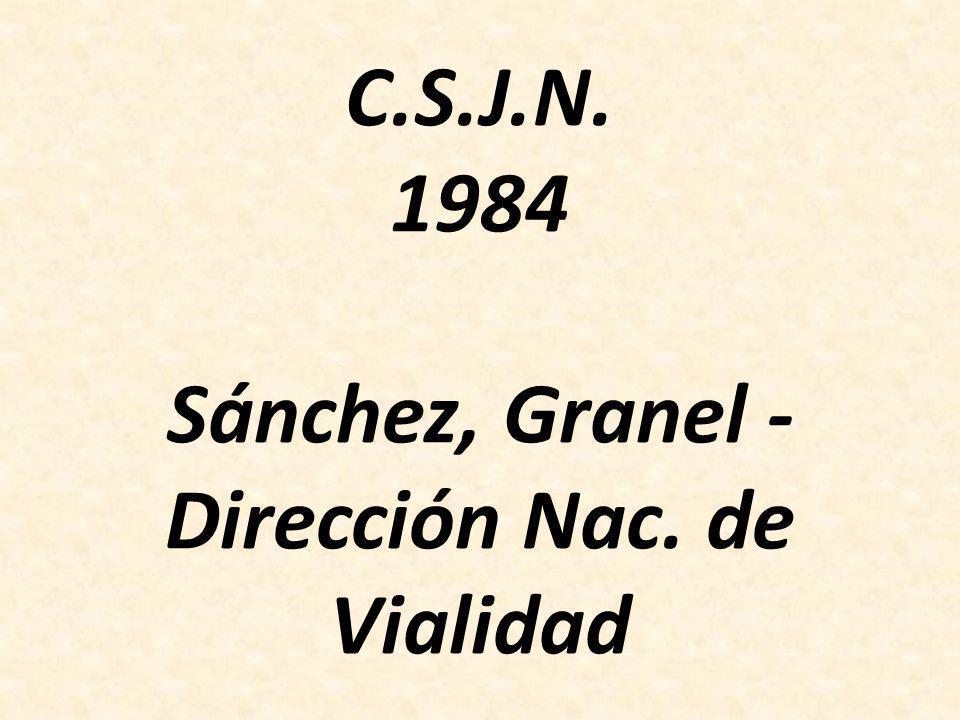 C.S.J.N. 1984 Sánchez, Granel - Dirección Nac. de Vialidad