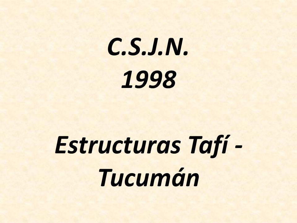 C.S.J.N. 1998 Estructuras Tafí - Tucumán