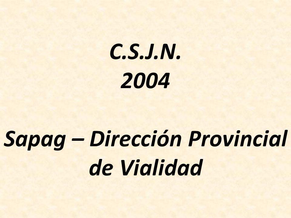C.S.J.N. 2004 Sapag – Dirección Provincial de Vialidad