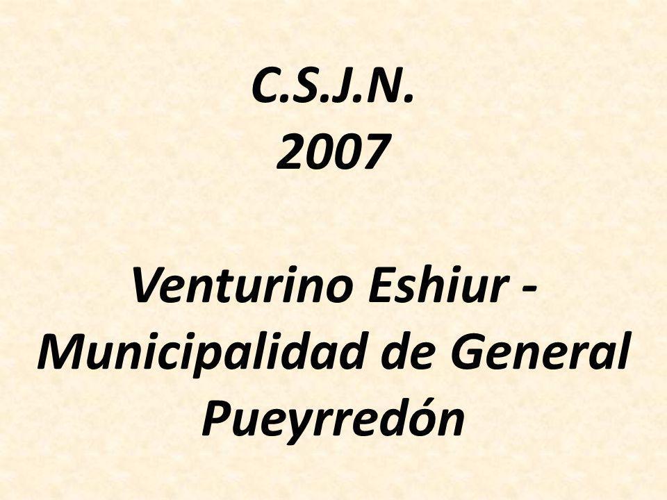 C.S.J.N. 2007 Venturino Eshiur - Municipalidad de General Pueyrredón