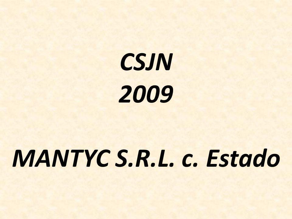 CSJN 2009 MANTYC S.R.L. c. Estado
