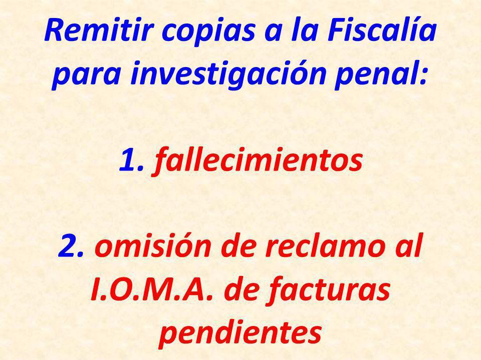 Remitir copias a la Fiscalía para investigación penal: 1.