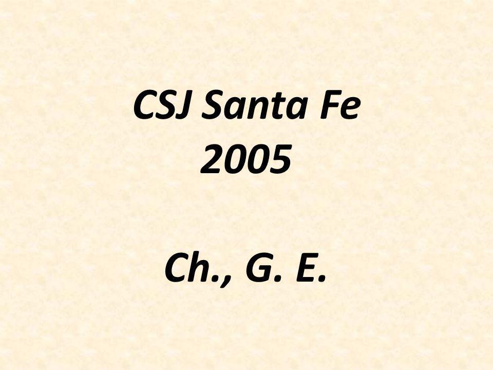 CSJ Santa Fe 2005 Ch., G. E.