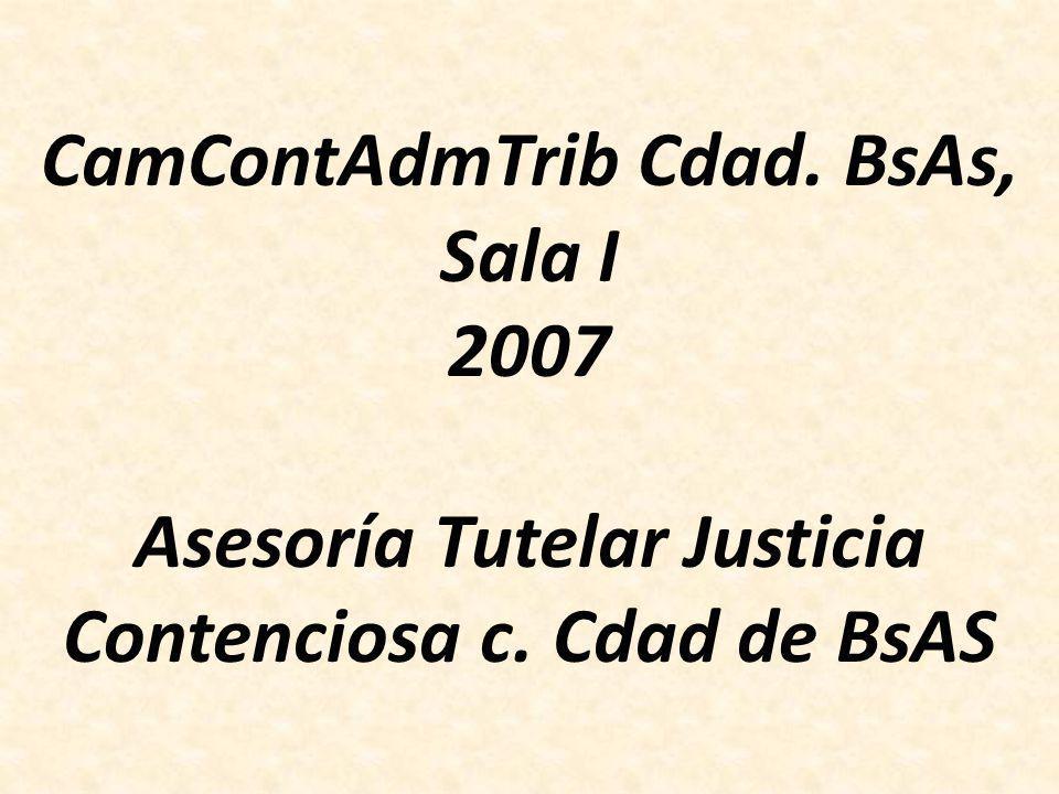 CamContAdmTrib Cdad. BsAs, Sala I 2007 Asesoría Tutelar Justicia Contenciosa c. Cdad de BsAS
