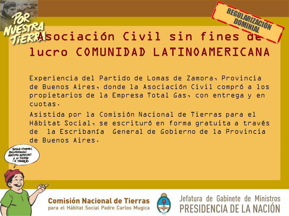 Asociación Civil sin fines de lucro COMUNIDAD LATINOAMERICANA Experiencia del Partido de Lomas de Zamora, Provincia de Buenos Aires, donde la Asociaci
