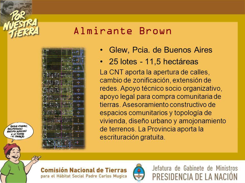 Almirante Brown Glew, Pcia. de Buenos Aires 25 lotes - 11,5 hectáreas La CNT aporta la apertura de calles, cambio de zonificación, extensión de redes.