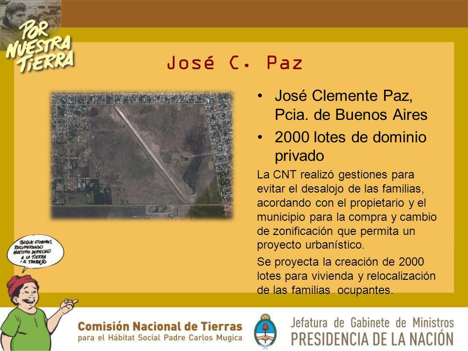 José C. Paz José Clemente Paz, Pcia. de Buenos Aires 2000 lotes de dominio privado La CNT realizó gestiones para evitar el desalojo de las familias, a