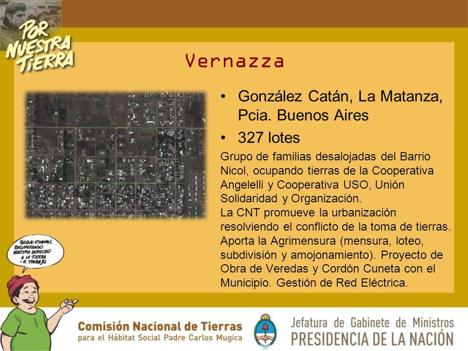 Vernazza González Catán, La Matanza, Pcia. Buenos Aires 327 lotes Grupo de familias desalojadas del Barrio Nicol, ocupando tierras de la Cooperativa A