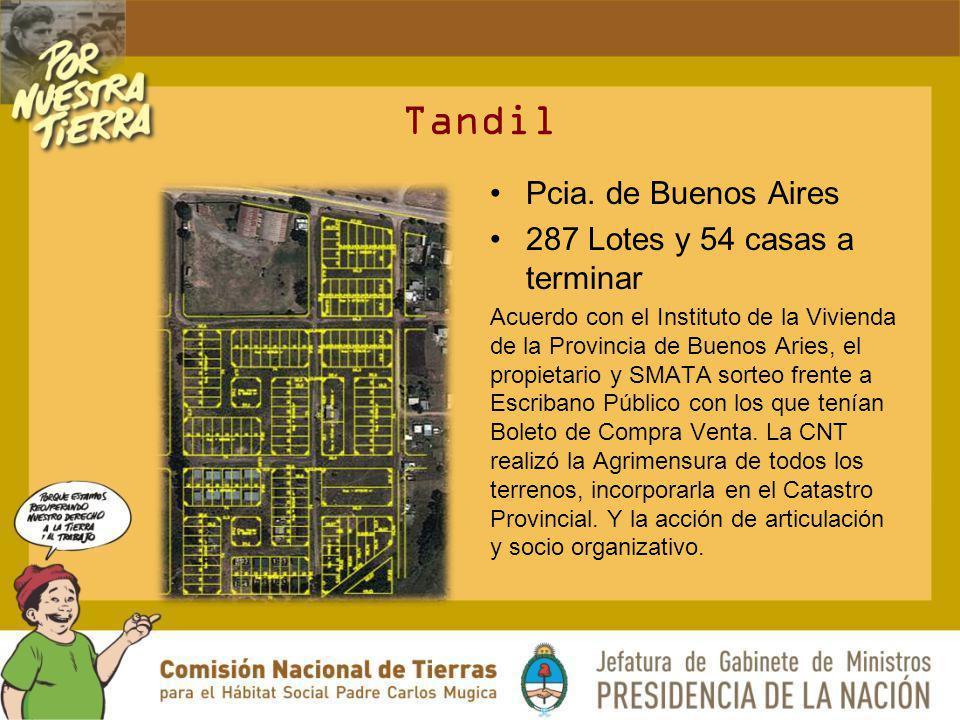 Tandil Pcia. de Buenos Aires 287 Lotes y 54 casas a terminar Acuerdo con el Instituto de la Vivienda de la Provincia de Buenos Aries, el propietario y