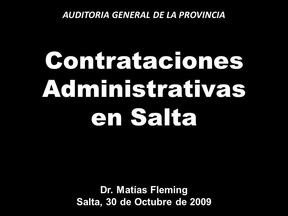 AUDITORIA GENERAL DE LA PROVINCIA Contrataciones Administrativas en Salta Dr.