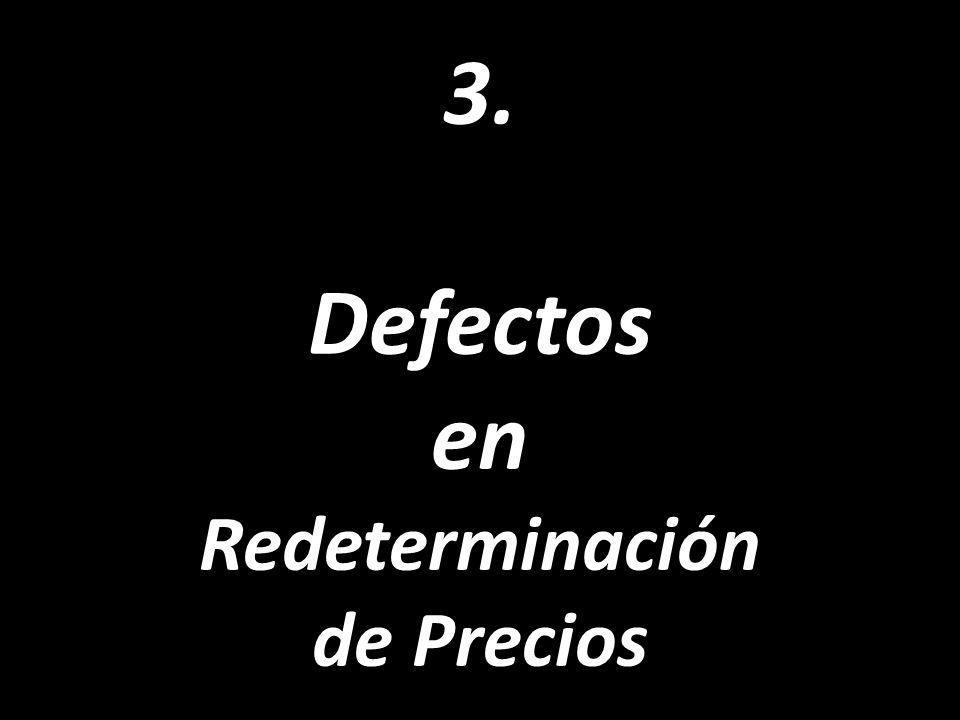 3. Defectos en Redeterminación de Precios