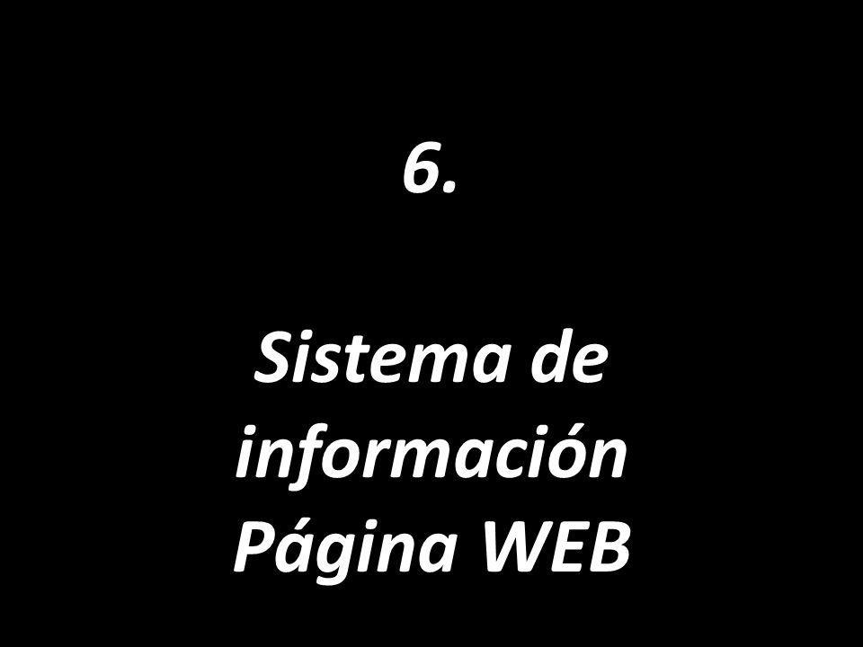 6. Sistema de información Página WEB
