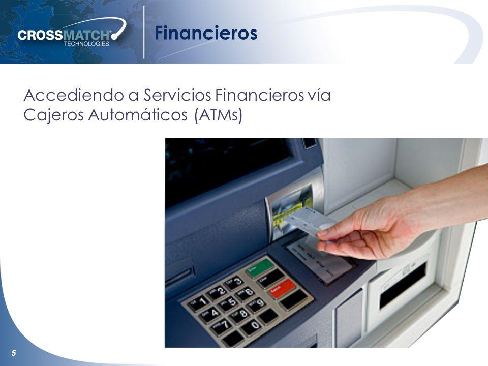 5 Financieros Accediendo a Servicios Financieros vía Cajeros Automáticos (ATMs)