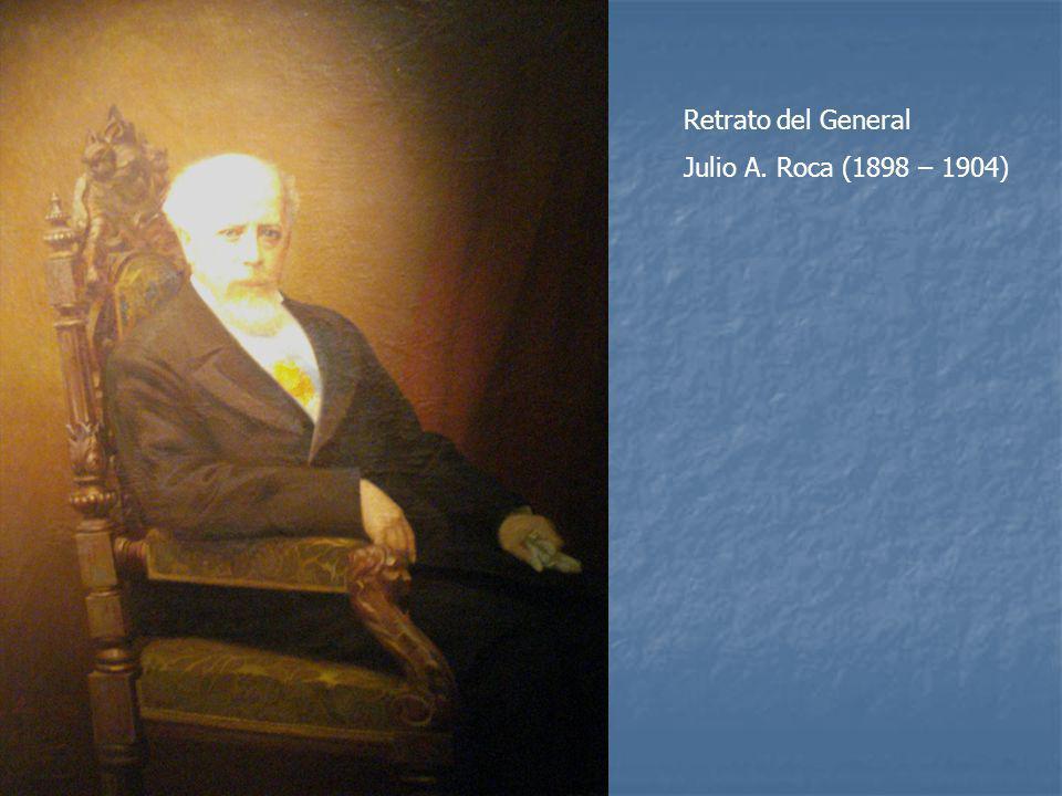 Retrato del General Julio A. Roca (1898 – 1904)